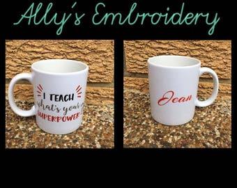 Personalised Teacher Mugs.