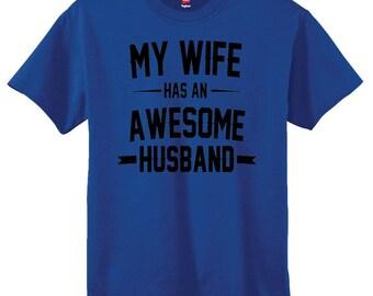 Set of 2 Wedding Gift My Wife Has an Awesome Husband Mens T-shirts Christmas Gift shirts tshirt Family Anniversary Funny Husband gift