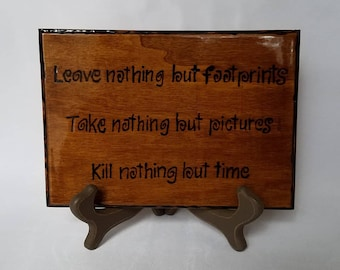 Leave No Trace Wood Burned Plaque