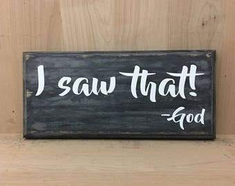 I Saw That Sign, Christian Wall Art, Religious Sign, Religious Gift,  Religious