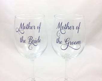 Mother of the Bride and Mother of the Groom Wine Glasses, Mother of the Bride and Mother of the Groom