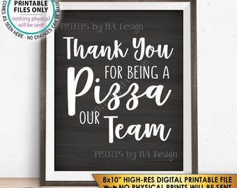 "Thank you for being a Pizza our Team Sign, Work Pizza Party Employee Appreciation Sign, Chalkboard Style PRINTABLE 8x10"" Instant Download"