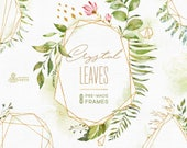 Crystal Leaves. Frames. Watercolor floral & polygonal pre-made clipart, leaf, gold, green, geometry, wild, wedding, bridal template, minimal