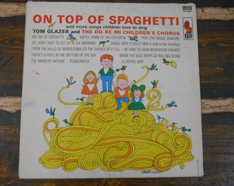 On Top of Spaghetti and More Songs Children Love to Sing KS-3331 Vintage Vinyl Record LP 1963