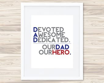 Our Dad Our Hero Father's Day Print