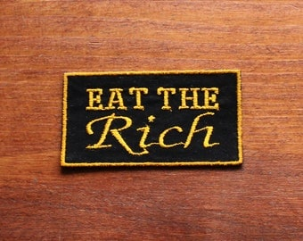Eat the Rich Iron On Patch