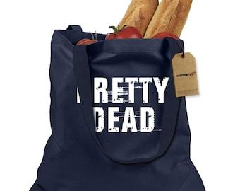 Pretty Dead Shopping Tote Bag