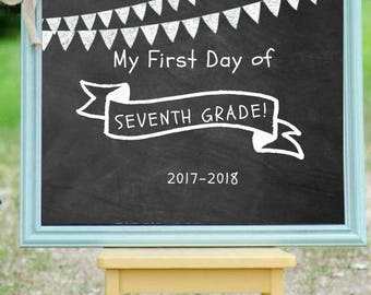 First Day of SEVENTH Grade Sign; First Day of School Sign; First Day of School Chalkboard Sign; First Day of School Printable