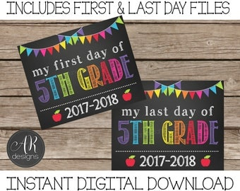 First and Last Day of 5th Grade Chalkboard Sign 2017-2018 - Digital Instant Download
