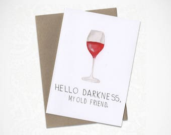 Hello Darkness, Wine Lovers, Greeting Card