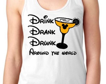 Drink Drank Drunk around the world Mickey Margarita - Women's Tank or Unisex Shirt for Men/Women - Epcot Food and Wine Festival Shirt