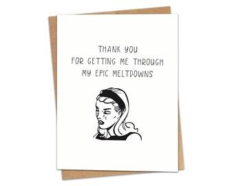 Meltdowns Greeting Card SKU C137
