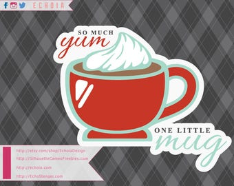 So Much Yum, One Little Mug - SVG, PNG, DXF Cut and Print Files