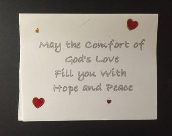 May the comfort of Gods love fill you with hope and peace