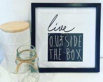 Live Outside The Box - Framed Print