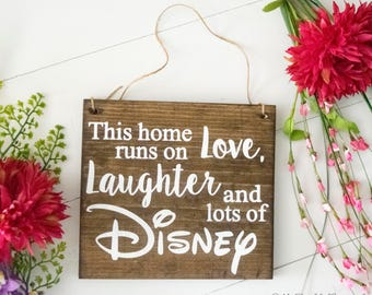 This Home Runs On Love, Laughter And Lots Of Disney | Disney Sign | Disney Lover Gift | Disney Gift | Wooden Disney Sign | Disney House