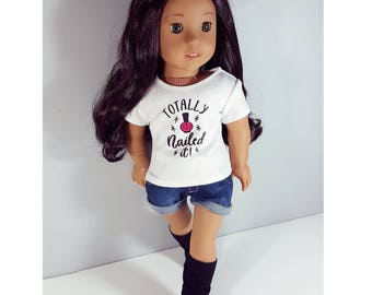 18 inch doll clothes - nailed it t shirt