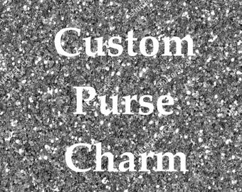 Custom Purse Charm - Zipper Pull