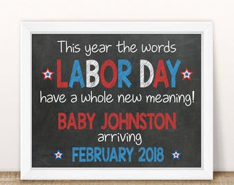 PRINTABLE Labor Day Pregnancy Announcement, Labor day has a whole new meaning, Chalkboard Sign, Photo Prop, We're expecting pregnancy reveal