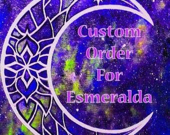 Custpm Order For Esmeralda