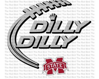 Dilly Dilly Mississippi State Bulldogs Football funny printable Digital download cut file  SVG, DXF, PNG, EpS, PdF