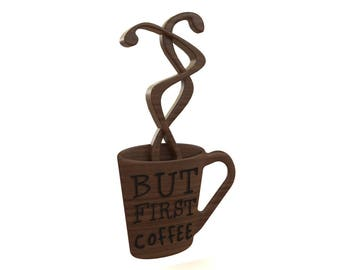 3D carved Coffee First Sign