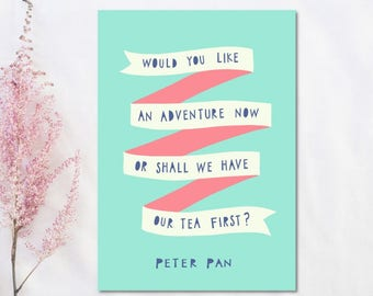 Peter Pan Quote Print Blue Pink Nursery Decor Adventure Quote Tea Quote Baby Gift For Children Typography Print Inspirational Quote For Kids