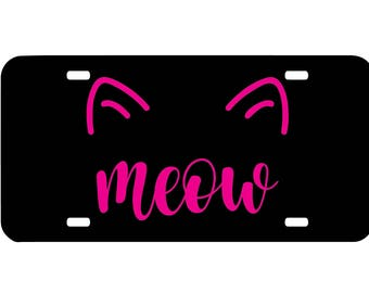 Personalized cat meow license plate, front car license plate, cat car tag, cute girly car accessory, crazy cat lady, cat lover, animal plate