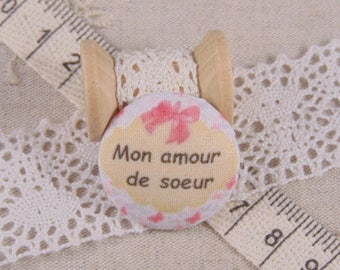 x 1 button 38mm fabric love sister ref A17