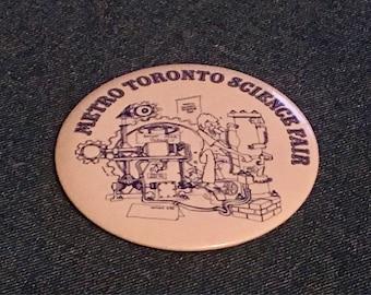 Metro Toronto Science Fair 70's Pinback Button