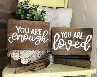 Mini you are enough - you are loved Wood Sign