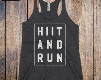 HiiT And Run - workout tank top, workout tank, cardio tank, strong woman, fitness, hiit shirt, exercise, training, womans gym tank