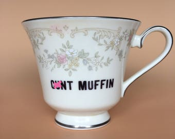 C*nt Muffin | Ready To Buy Swear Teacup and Saucer | Funny Rude Insult Obscenity Profanity | Unique Gift Idea