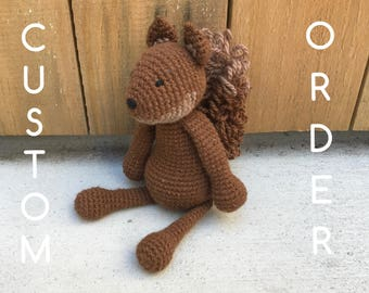 RESERVED ORDER - Custom Sophie the Squirrel
