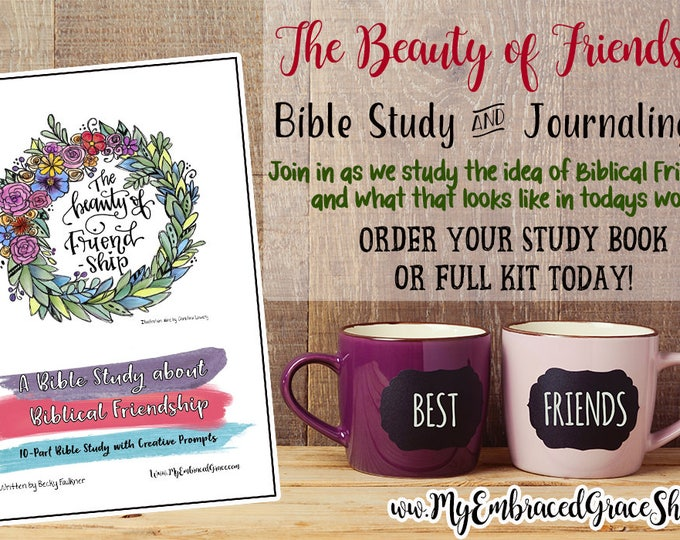 September's Bible Study - The Beauty Of Friendship!