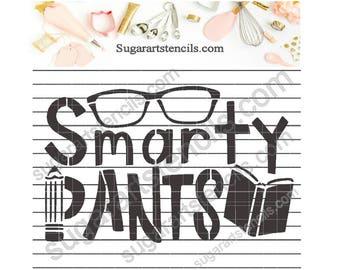 Smarty pants school cookie stencil NB900746