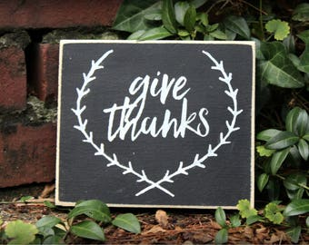 Give thanks sign  , thanksgiving sign, fall decor, home decor, wall decor, wooden fall sign, wooden give thanks sign
