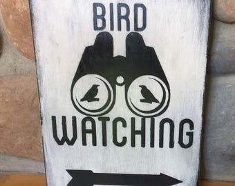 Bird watching sign, Birder Gift, birdwatching, christmas gift