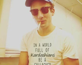 Shameless  Shirt - In a world full of Kardashians  be a Gallagher. Last Day to order is the 20th to receive by 24th