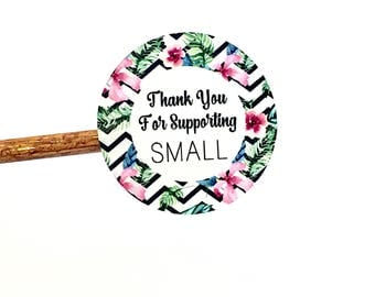 Chevron Floral Sticker, Support Small Sticker, Thank You Floral Sticker, Thank You For Supporting Small, Packaging Sticker, Set of 24