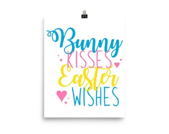Bunny Kisses Easter Wishes - Bunny Kisses - Easter Wishes - Bunny Kisses And - Poster