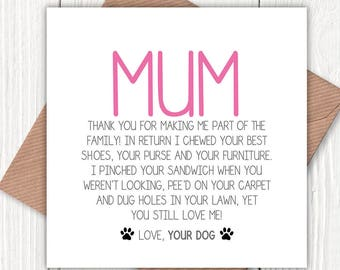 Funny Mum Greetings card from the dog, dog lovers, mum birthday card, mom birthday card, Mother's Day