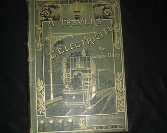 Rare livre Electricite transport tramway loco telephone Vuibert & Nony. Collection. France