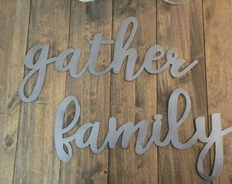 Large Rustic Gather or family Sign