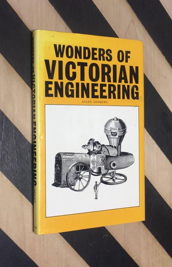 Wonders of Victorian Engineering by Allen Andrews (1978) hardcover book