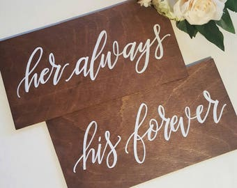 Her Always, His Forever Chair Signs | Mr and Mrs Wood Sign | Chair Signs | Wedding Sign | Wood Sign | Wedding Decor | Calligraphy