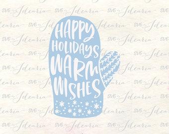 Christmas Svg, Svg Christmas, xmas svg, holiday svg, christmas svg quotes, warm wishes svg, svg quotes, svg files, christmas 2017 svg, svg