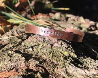 Breathe Bracelet, Yoga Bracelet, Hammered Copper Cuff, Mantra Bracelet, Eco Friendly Gifts, Sustainable Jewelry, Girlfriend Gift