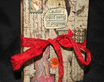 CAUTION- MOOD SWING in Process...A Handcrafted Writers Keepsake Journal