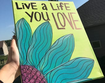 Live a Life You Love - Painting